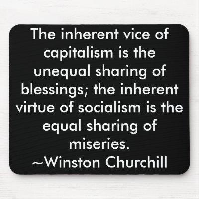 http://rlv.zcache.com/capitalism_socialism_quote_winston_churchill_mousepad-p144076335246892697trak_400.jpg