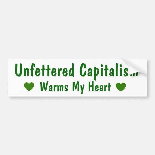Capitalism Warms My Heart Bumper Sticker Car Bumper Sticker