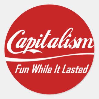 Capitalismo - diversión mientras que duró pegatina redonda