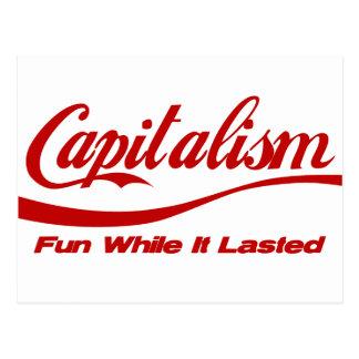 Capitalismo - diversión mientras que duró postal
