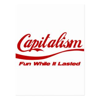 Capitalismo - diversión mientras que duró tarjetas postales