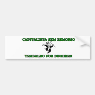 "Capitalist adhesive ""without remorse "" bumper sticker"