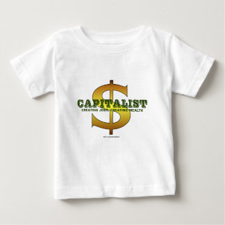 Capitalist- Baby T-Shirt