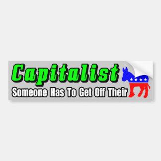 Capitalist! Bumper Sticker