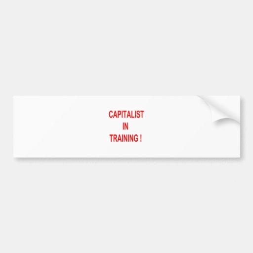 CAPITALIST IN TRAINING ! CAR BUMPER STICKER
