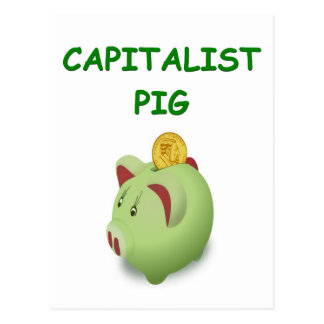 capitalist pig joke postcard