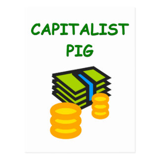 capitalist pig joke post card