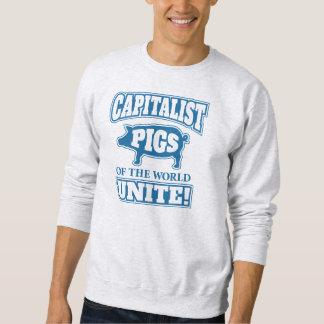 Capitalist Pigs of the World Unite Sweatshirt