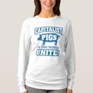 Capitalist Pigs of the World Unite T-Shirt