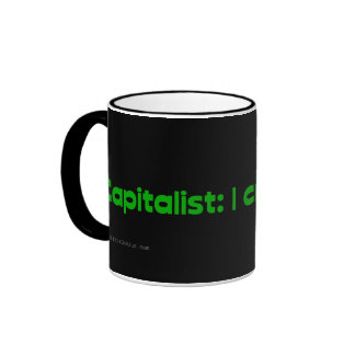 Capitalists create jobs coffee mug