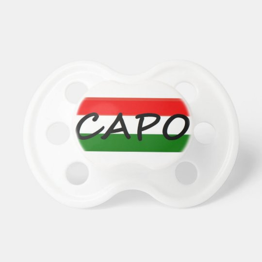 CAPO, capo means BOSS! in italian and spanish, Pacifier