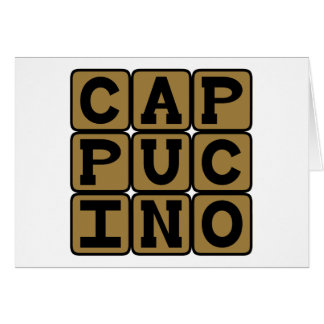 Cappucino, Italian Coffee Drink Greeting Card