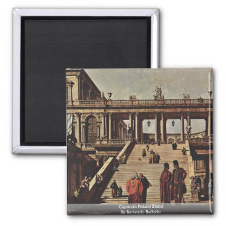 Capriccio Palace Stairs By Bernardo Bellotto 2 Inch Square Magnet