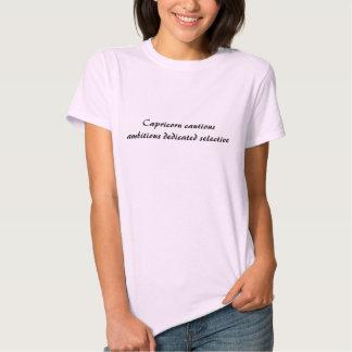 Capricorn cautious ambitious dedicated selective shirt