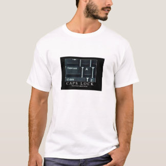 Caps lock: Unleash the fury! T-Shirt