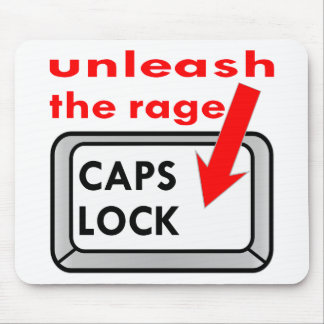 Caps Lock Unleash The Rage Mouse Pad