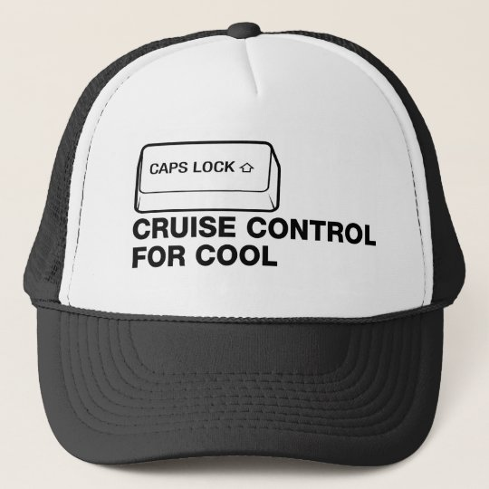 capslock - cruise control for cool trucker hat