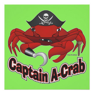 "Captain ""A-Crab"" Poster"