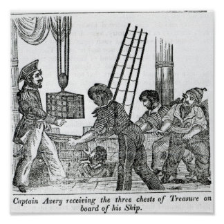 Captain Avery receiving three chests of Treasure Poster