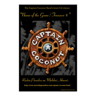 """Captain Coconut Band's Official """"Gold"""" Cd Poster"""
