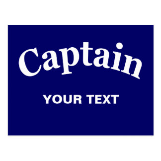 CAPTAIN - CUSTOMIZABLE POST CARD