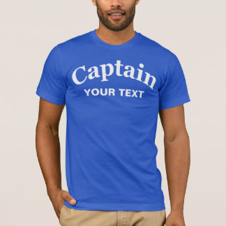 CAPTAIN - CUSTOMIZABLE T-Shirt