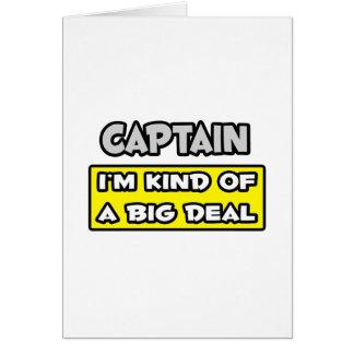 Captain I m Kind of a Big Deal Card