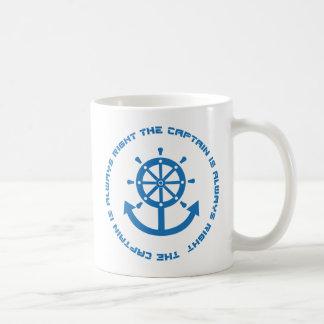 Captain is always right coffee mug