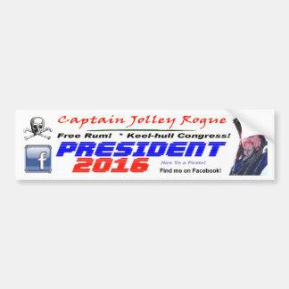 Captain Jolley Rogue for President Bumper Sticker! Bumper Sticker