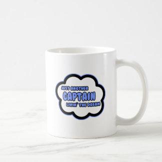 Captain .. Livin' The Dream Classic White Coffee Mug