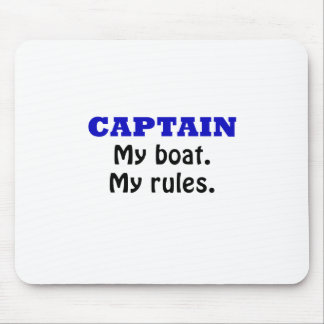 Captain My Boat My Rules Mouse Pad