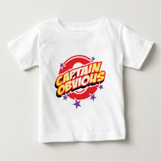 Captain Obvious Baby T-Shirt