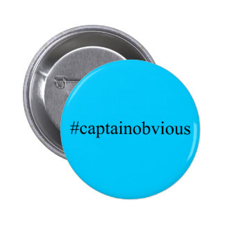 Captain Obvious Hashtag Funny Social Media 2 Inch Round Button