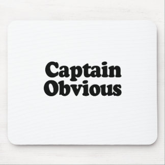 CAPTAIN OBVIOUS MOUSE PAD