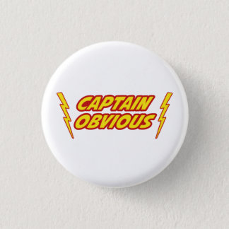 Captain Obvious Superhero Button