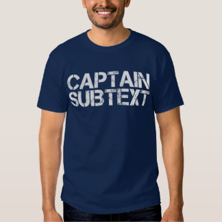 Captain Subtext T-Shirt