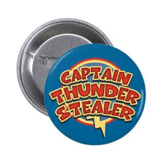 Captain Thunderstealer Pinback Button