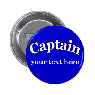 Captain to Personalize Pinback Button