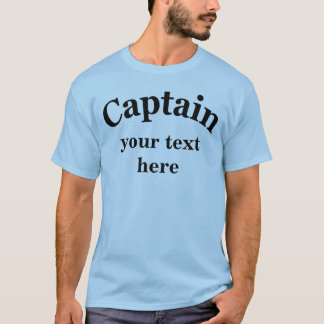 Captain to Personalize T-Shirt