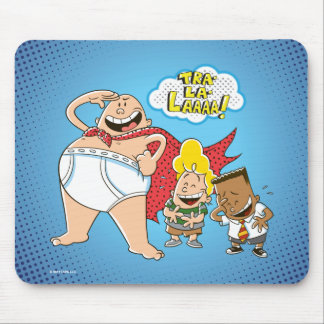 Captain Underpants | Tra-La-Laaaa! Mouse Pad