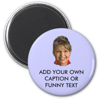 Caption Sarah Palin T-shirts and Gifts 2 Inch Round Magnet
