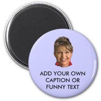Caption Sarah Palin T-shirts and Gifts Magnet