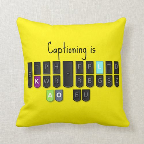 Captioning is Cool Steno Keyboard Throw Pillow