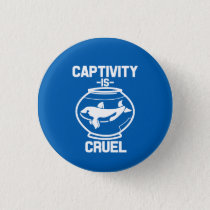 Captivity is Cruel button, Save the Orca whales Button