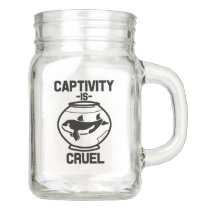 Captivity is Cruel mason jar mug