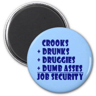 CAPTURA seguridad en el empleo Imán Redondo 5 Cm