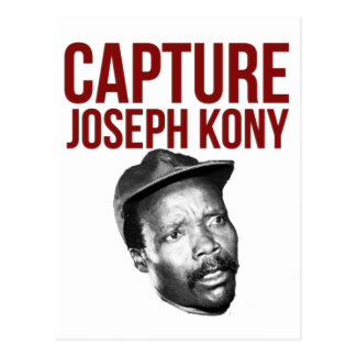 Capture Kony - T-Shirts, Cases, Hats and Buttons Postcard