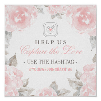 Capture the Love Hashtag Sign | Watercolor Roses