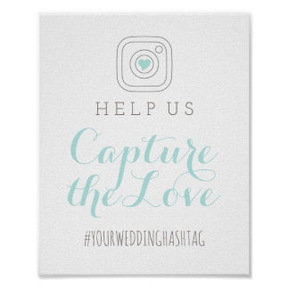 Capture the Love | Wedding Hashtag Sign