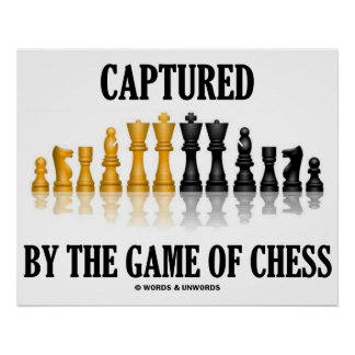 Captured By The Game Of Chess (Reflective Chess) Poster